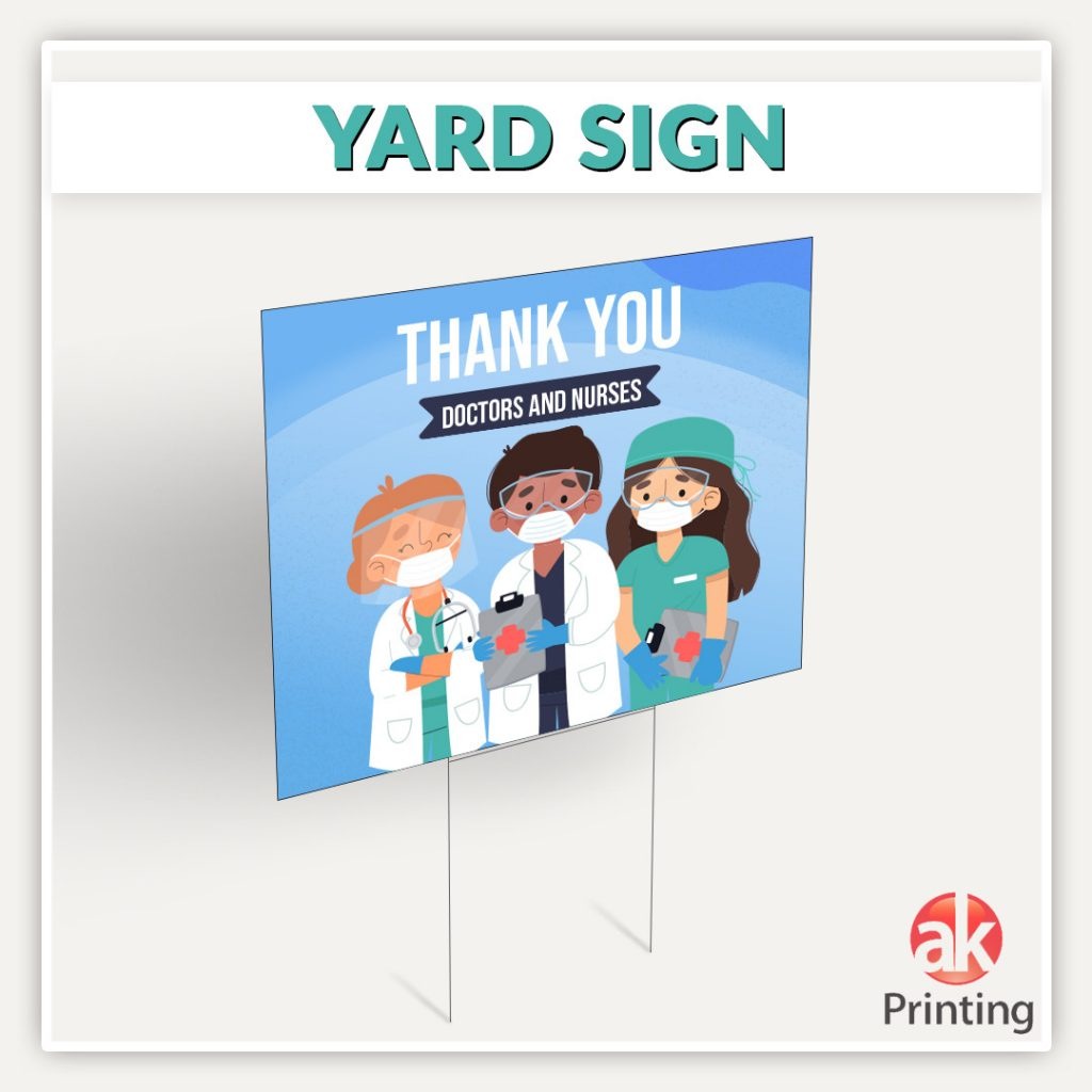 Yard sign AKPRINTS